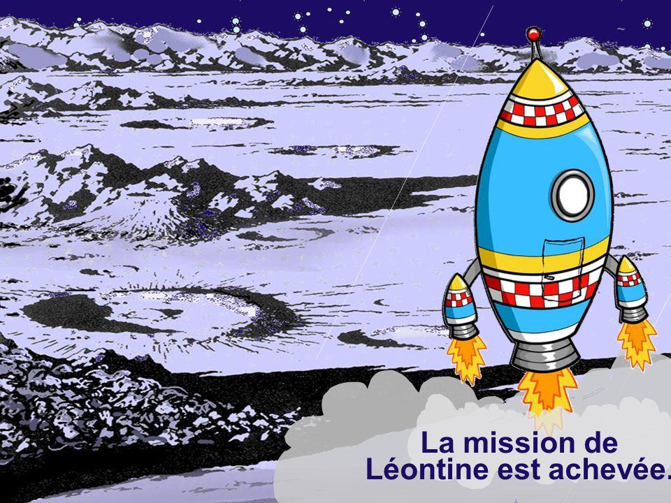 La mission de Léontine est achevée.