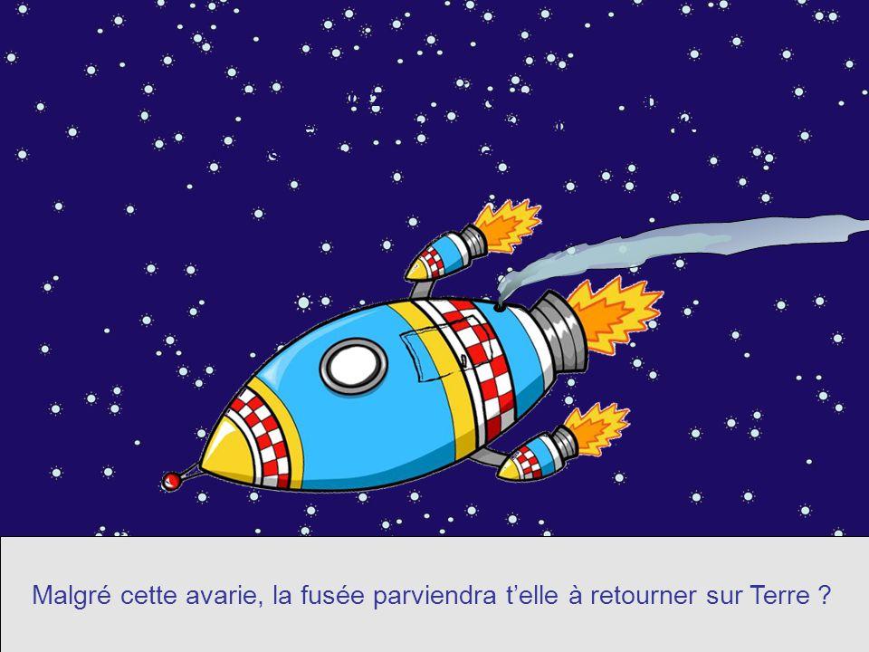 Un satellite percute la fusée et provoque une fuite de kérosène. Malgré cette avarie, la fusée parviendra t'elle à retourner sur Terre ?