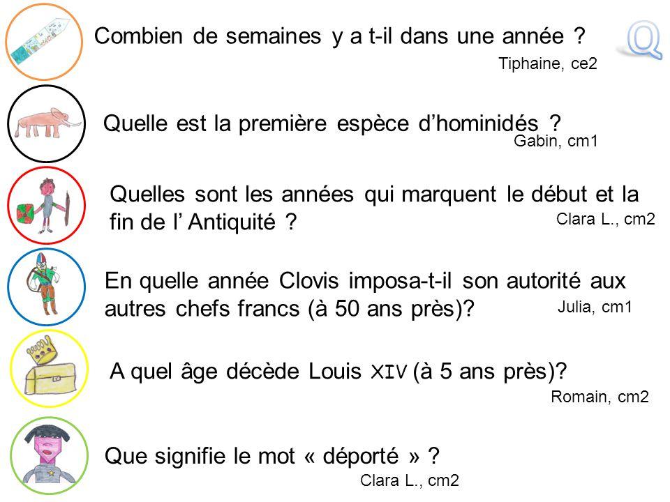 En quelle année Clovis imposa-t-il son autorité aux autres chefs francs (à 50 ans près)? Que signifie le mot « déporté » ? A quel âge décède Louis XIV