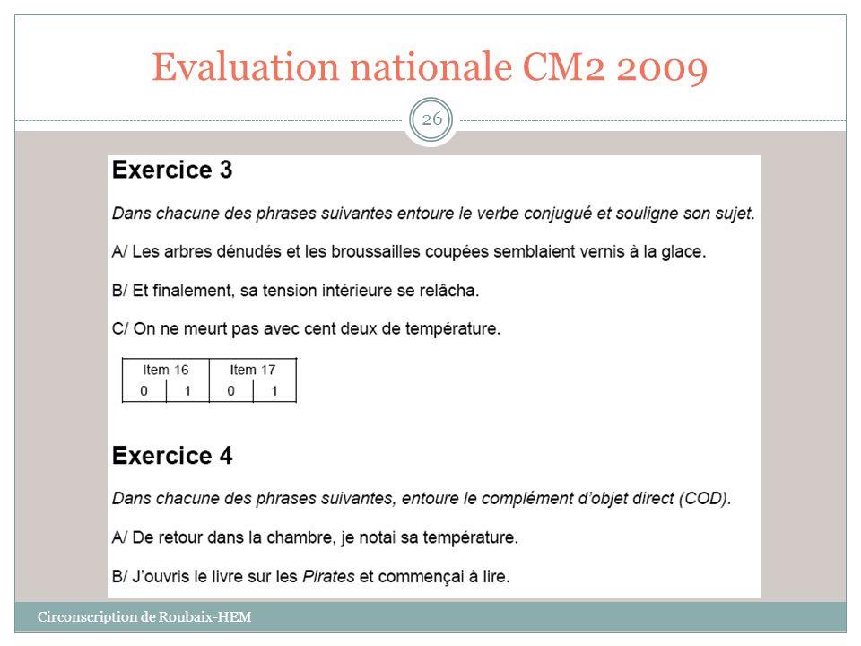 Evaluation nationale CM2 2009 Circonscription de Roubaix-HEM 26