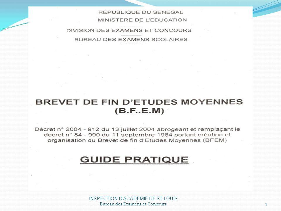 INSPECTION D ACADEMIE DE ST-LOUIS Bureau des Examens et Concours1