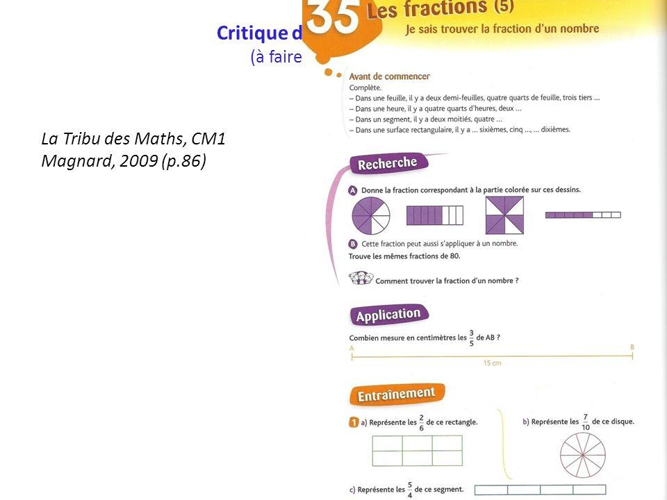 Critique de manuels (à faire au td4) La Tribu des Maths, CM1 Magnard, 2009 (p.86)