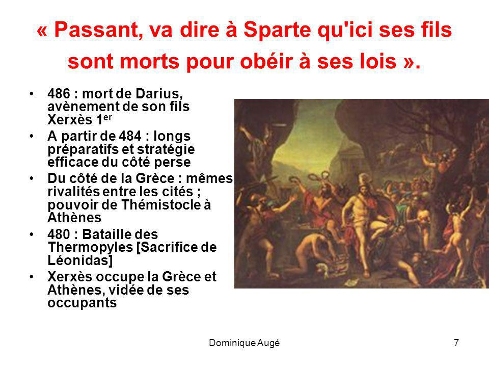 Dominique Augé8 Salamine, 29 septembre 480 •« Une plainte mêlée de sanglots règne seule sur la mer au large jusqu à l heure où la nuit au sombre visage vient tout arrêter.
