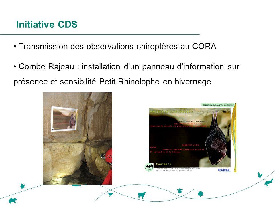 Initiative CDS • Transmission des observations chiroptères au CORA • Combe Rajeau : installation d'un panneau d'information sur présence et sensibilit