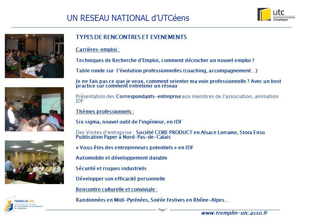 Page 7 UN RESEAU NATIONAL d'UTCéens www.tremplin-utc.asso.fr TYPES DE RENCONTRES ET EVENEMENTS Carrières-emploi : Techniques de Recherche d'Emploi, co