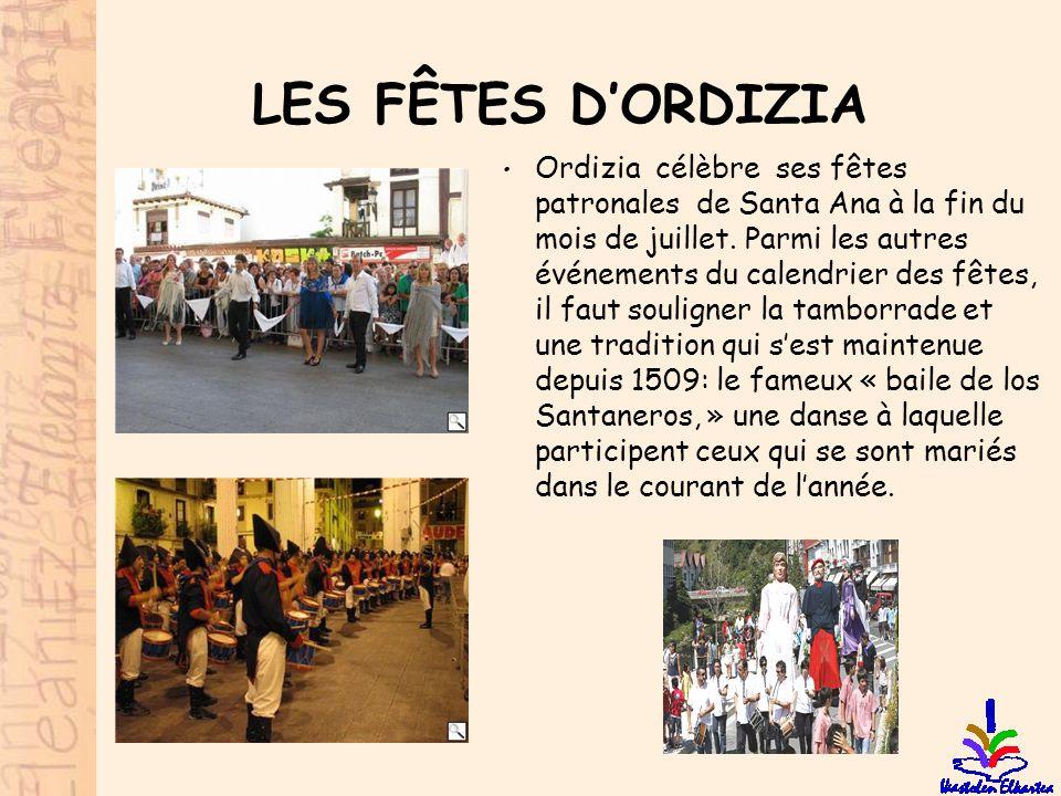 LES FÊTES D'ORDIZIA • Ordizia célèbre ses fêtes patronales de Santa Ana à la fin du mois de juillet. Parmi les autres événements du calendrier des fêt