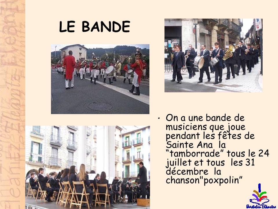 """LE BANDE • On a une bande de musiciens que joue pendant les fêtes de Sainte Ana la """"tamborrade"""" tous le 24 juillet et tous les 31 décembre la chanson"""