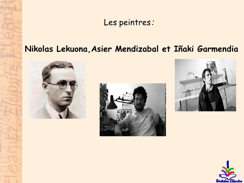 Les peintres : Nikolas Lekuona,Asier Mendizabal et Iñaki Garmendia