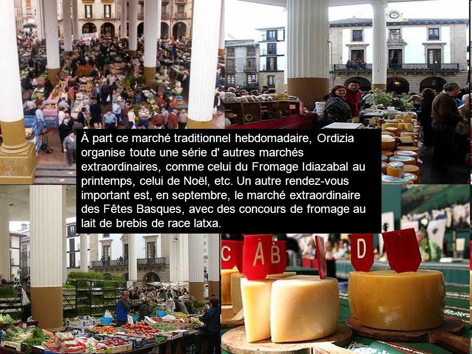 À part ce marché traditionnel hebdomadaire, Ordizia organise toute une série d' autres marchés extraordinaires, comme celui du Fromage Idiazabal au pr