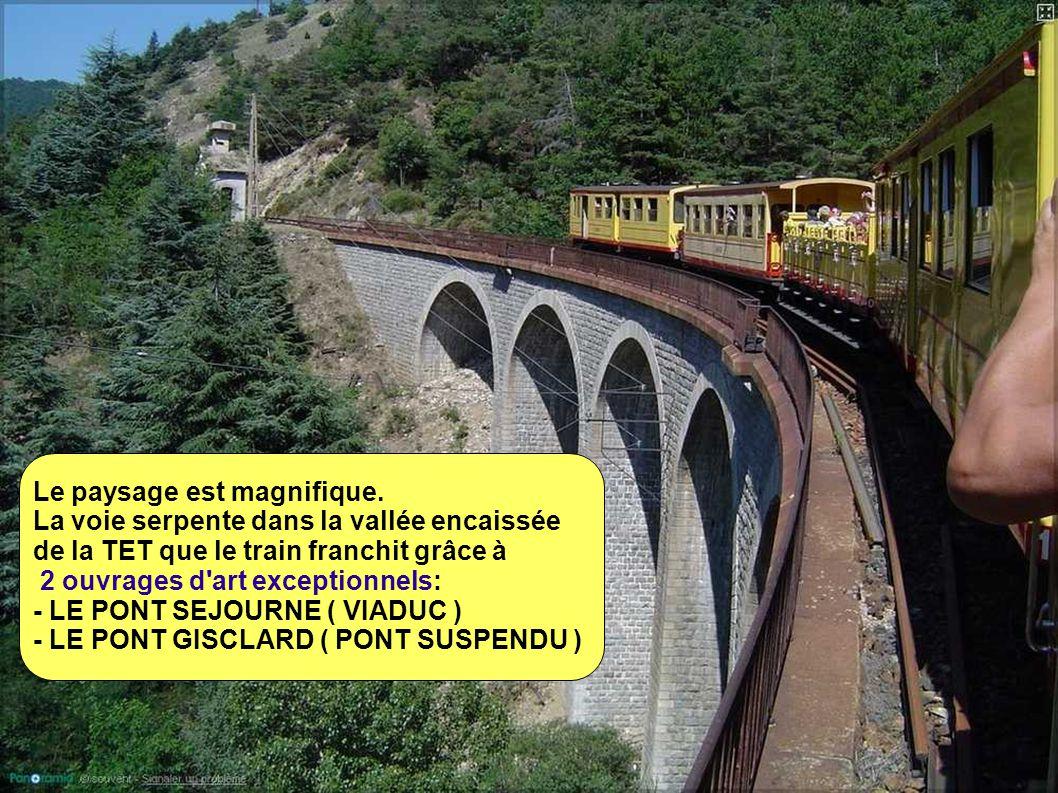 Quelques infos:  longueur: 63 km en voie unique écartement de 1m  électrification: courant continu 850V par 3ème rail ( l énergie est produite par un barrage hydro-électrique spécialement construit pour la ligne )  point bas: 415 m en gare de Villefranche de Conflent  point culminant: 1592 m en gare de Bolquère-Eyne ( gare la plus élevée de France )  Vitesse moyenne: 40-50 km/h  650 ouvrages d art de tous types dont 19 tunnels et deux ponts magistraux: le pont Séjourné, viaduc courbe en maçonnerie, et le pont Gisclard, pont métallique suspendu et une vingtaine de gares...