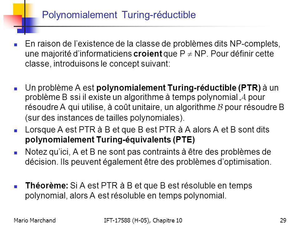 Mario MarchandIFT-17588 (H-05), Chapitre 1029 Polynomialement Turing-réductible  En raison de l'existence de la classe de problèmes dits NP-complets,