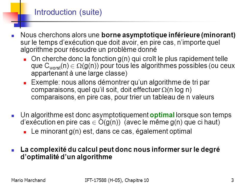 Mario MarchandIFT-17588 (H-05), Chapitre 103 Introduction (suite)  Nous cherchons alors une borne asymptotique inférieure (minorant) sur le temps d'e