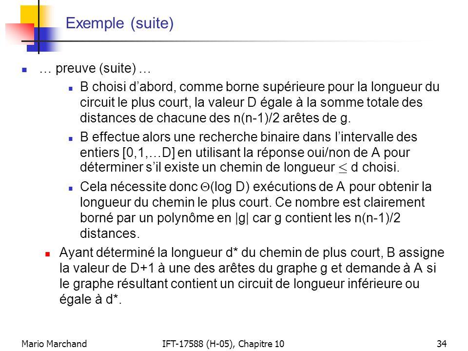 Mario MarchandIFT-17588 (H-05), Chapitre 1034 Exemple (suite)  … preuve (suite) …  B choisi d'abord, comme borne supérieure pour la longueur du circ