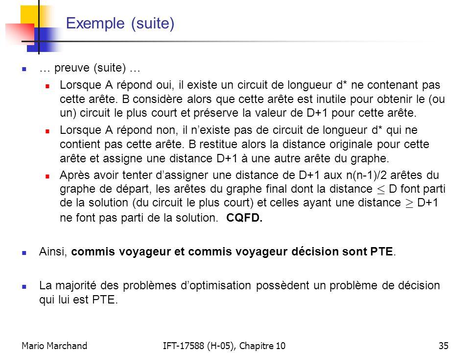 Mario MarchandIFT-17588 (H-05), Chapitre 1035 Exemple (suite)  … preuve (suite) …  Lorsque A répond oui, il existe un circuit de longueur d* ne cont