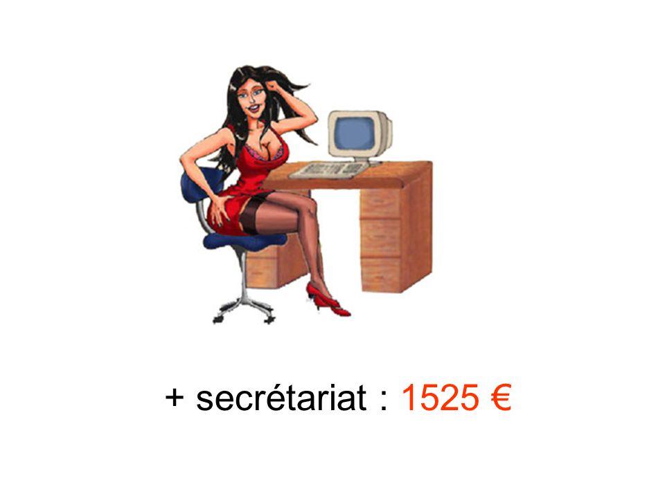 + secrétariat : 1525 €