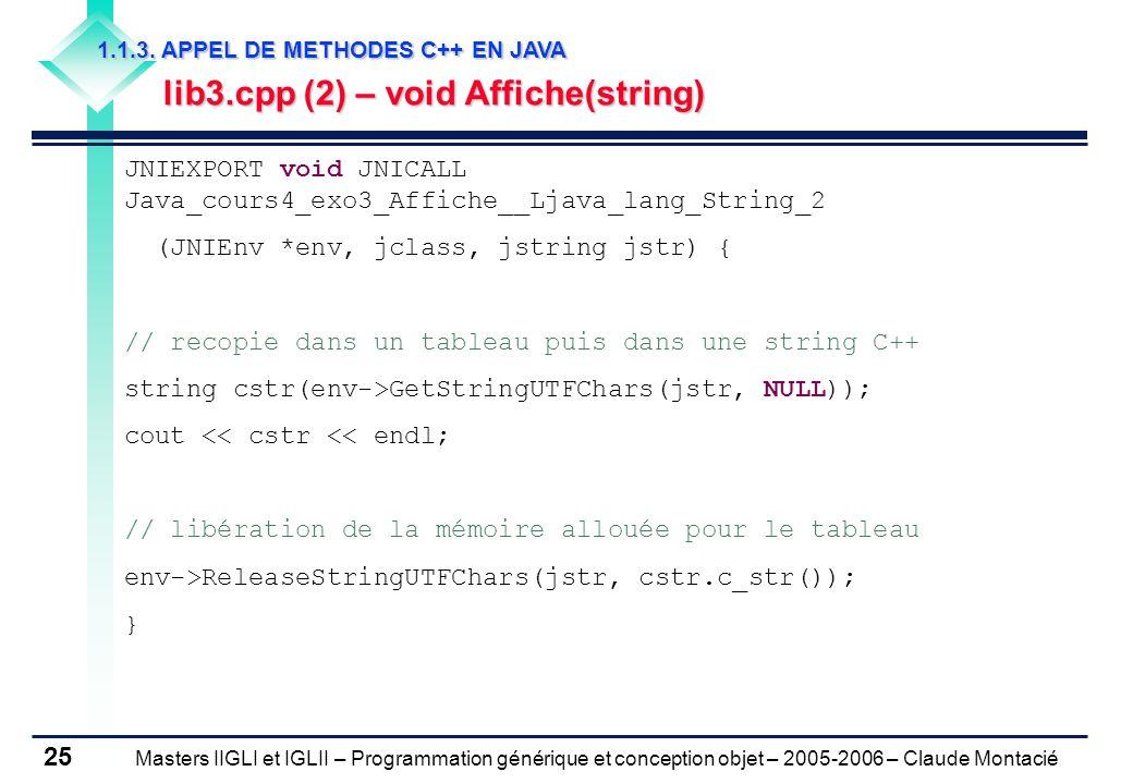 Masters IIGLI et IGLII – Programmation générique et conception objet – 2005-2006 – Claude Montacié 25 1.1.3.