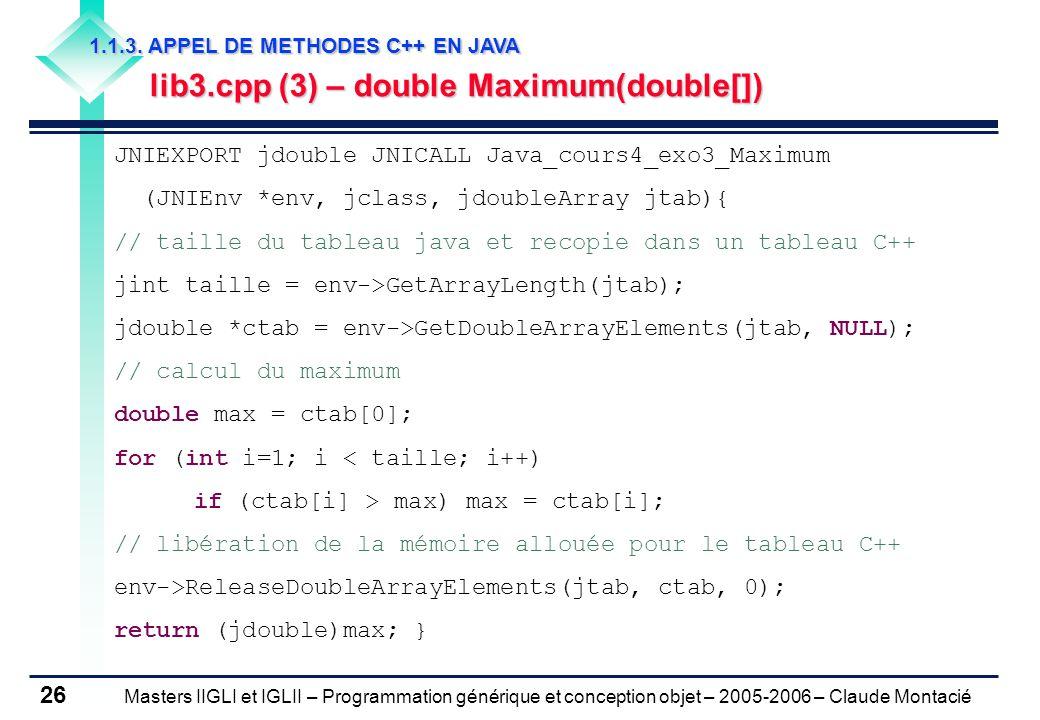 Masters IIGLI et IGLII – Programmation générique et conception objet – 2005-2006 – Claude Montacié 26 1.1.3.