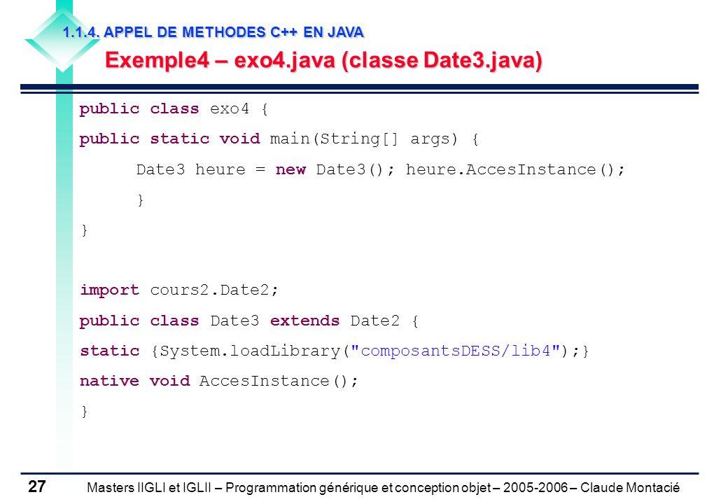 Masters IIGLI et IGLII – Programmation générique et conception objet – 2005-2006 – Claude Montacié 27 1.1.4.