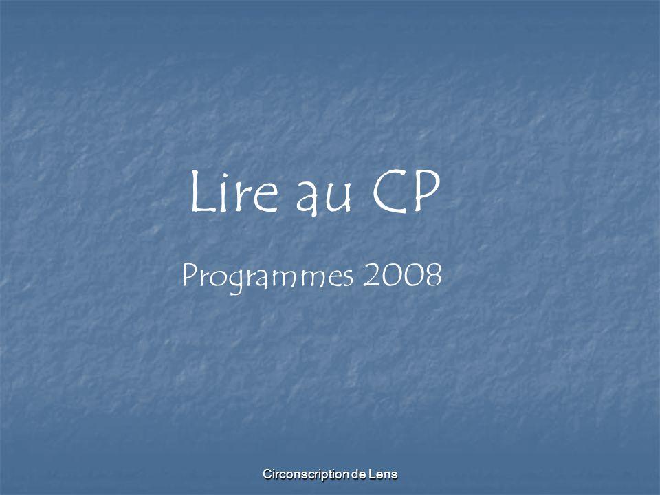 Circonscription de Lens Lire au CP Programmes 2008