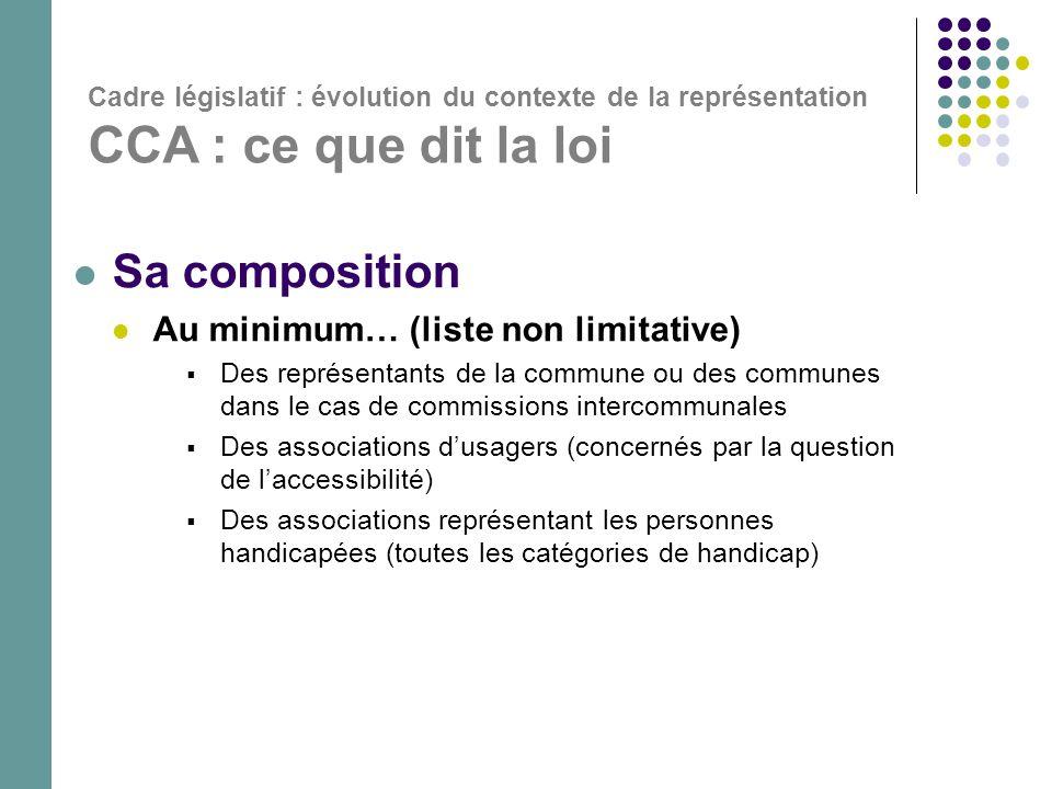  Sa composition  Au minimum… (liste non limitative)  Des représentants de la commune ou des communes dans le cas de commissions intercommunales  D