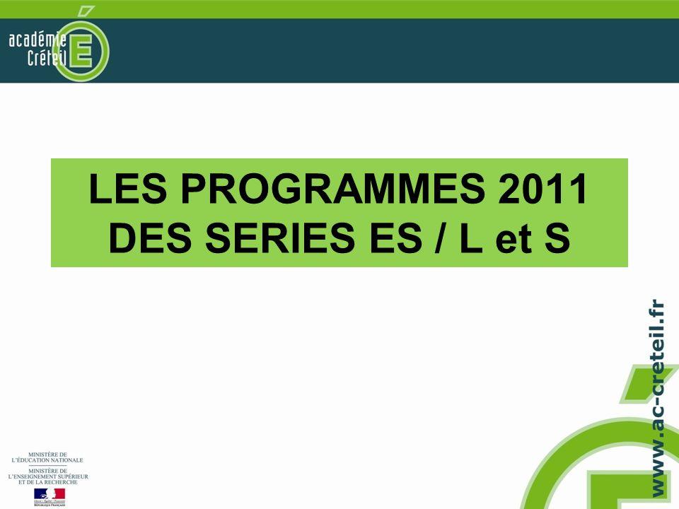 LES PROGRAMMES 2011 DES SERIES ES / L et S