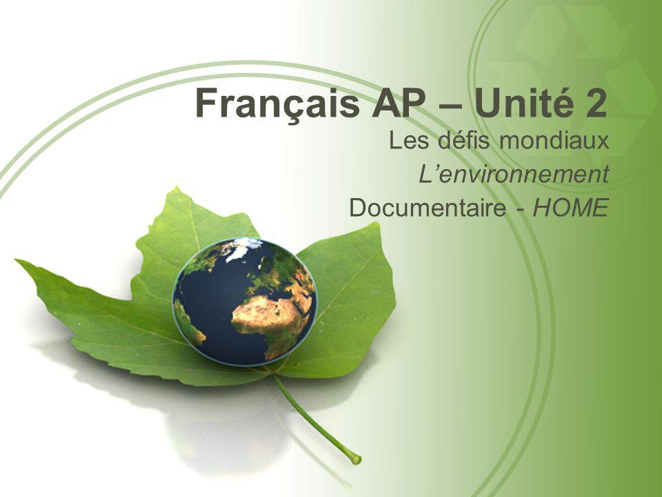 Français AP – Unité 2 Les défis mondiaux L'environnement Documentaire - HOME