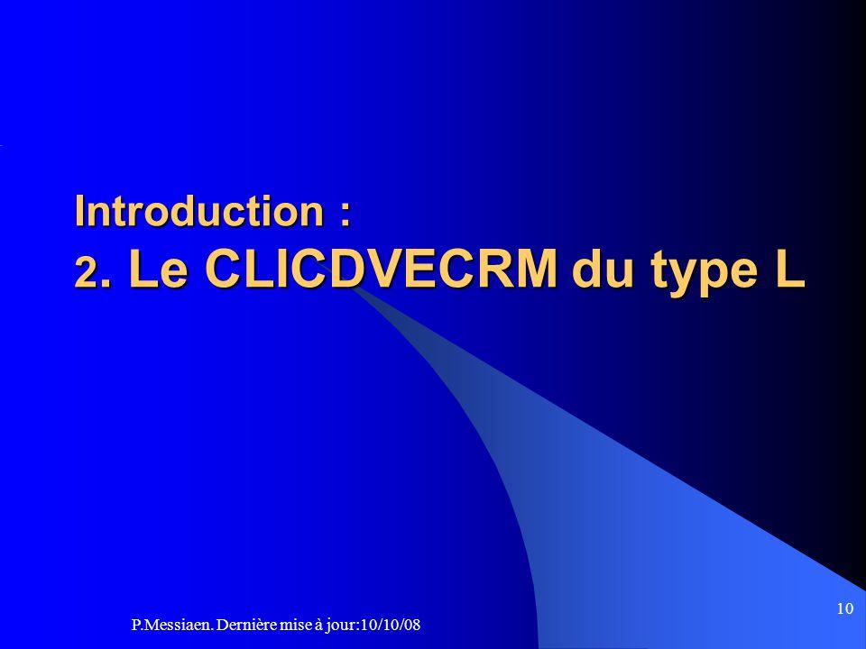 P.Messiaen. Dernière mise à jour:10/10/08 9 Terminologie Bloc-salle (2/2)