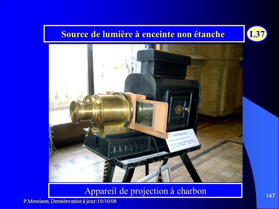 P.Messiaen. Dernière mise à jour:10/10/08 146 Appareils à source de lumière a enceinte étanche Projecteur 35mm Projecteur 16mm Vidéoprojecteur triLCD