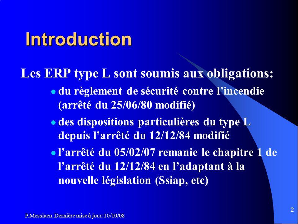 P.Messiaen. Dernière mise à jour:10/10/08 1 Théâtre de la Colline, Paris La sécurité incendie dans les ERP type L Salle d'audition Salle de conférence