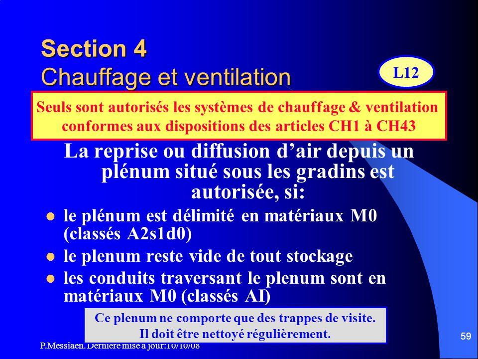 P.Messiaen. Dernière mise à jour:10/10/08 58 Section 3 Equipements particuliers Activités périodiquement télévisées Matériels de prise de vue, de son