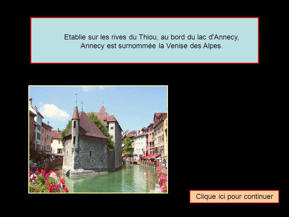 Quel surnom donne-t-on parfois à la ville de … Annecy La Bruges des Alpes La Florence des AlpesLa Venise des Alpes
