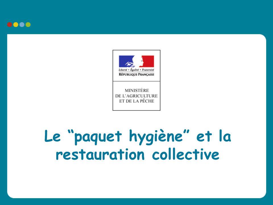 """Le """"paquet hygiène"""" et la restauration collective"""