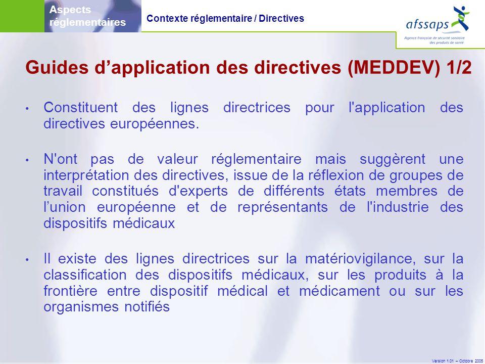 Version 1.01 – Octobre 2005 • MEDDEV 2.12 rev4 (actuellement en cours de révision) est dédié à la vigilance et contient par exemple un modèle de rapport final à compléter par le fabricant d'un dispositif médical suite à son évaluation d'un incident de matériovigilance, et à transmettre à l'autorité compétente.