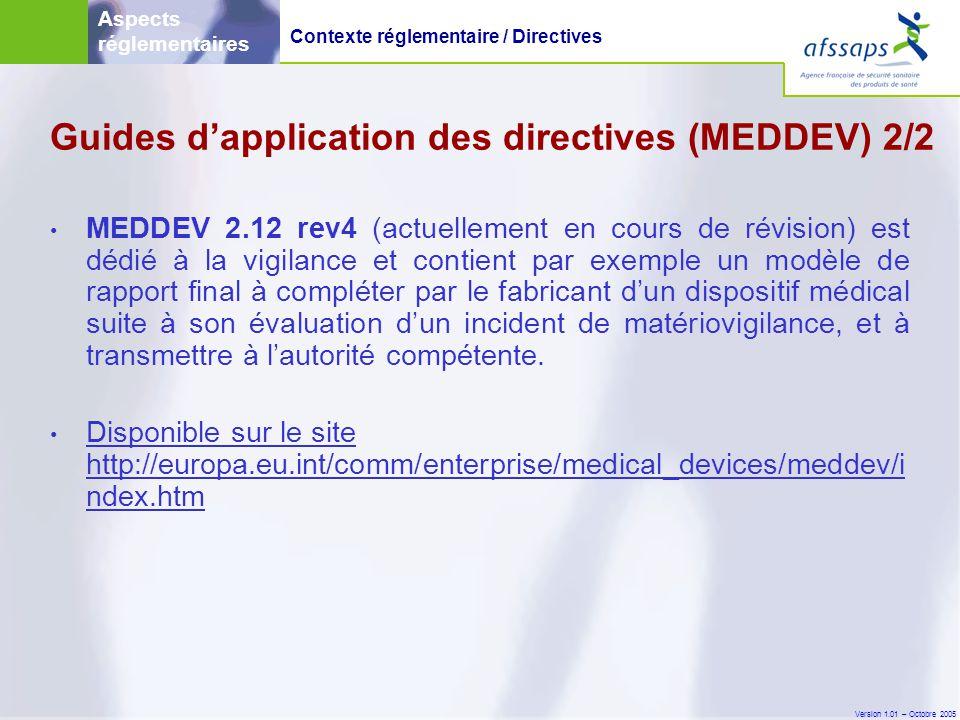Version 1.01 – Octobre 2005 Matériovigilance Aspects réglementaires Matériovigilance