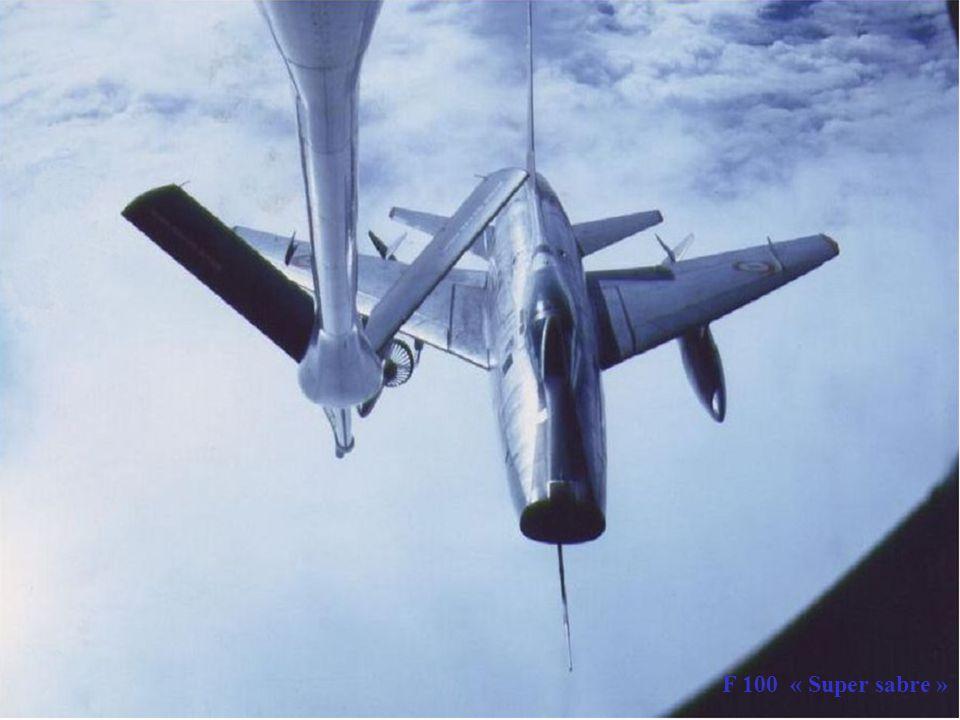 C135 FR F 100 FAF F 100 « Super sabre »