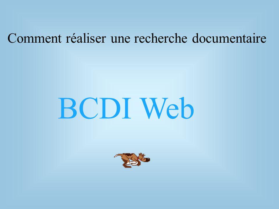 BCDI Web Comment réaliser une recherche documentaire