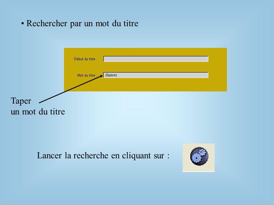 L'écran de recherche auteurs 1. Cliquer sur l'onglet « Auteur »