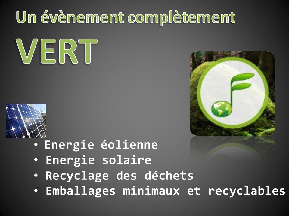 • Energie éolienne • Energie solaire • Recyclage des déchets • Emballages minimaux et recyclables