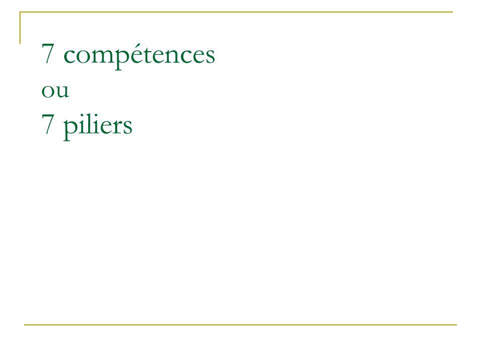 7 compétences ou 7 piliers
