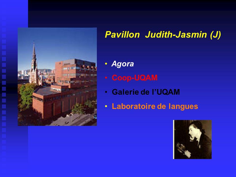 Pavillon Judith-Jasmin (J) • Agora • Coop-UQAM • Galerie de l'UQAM • Laboratoire de langues