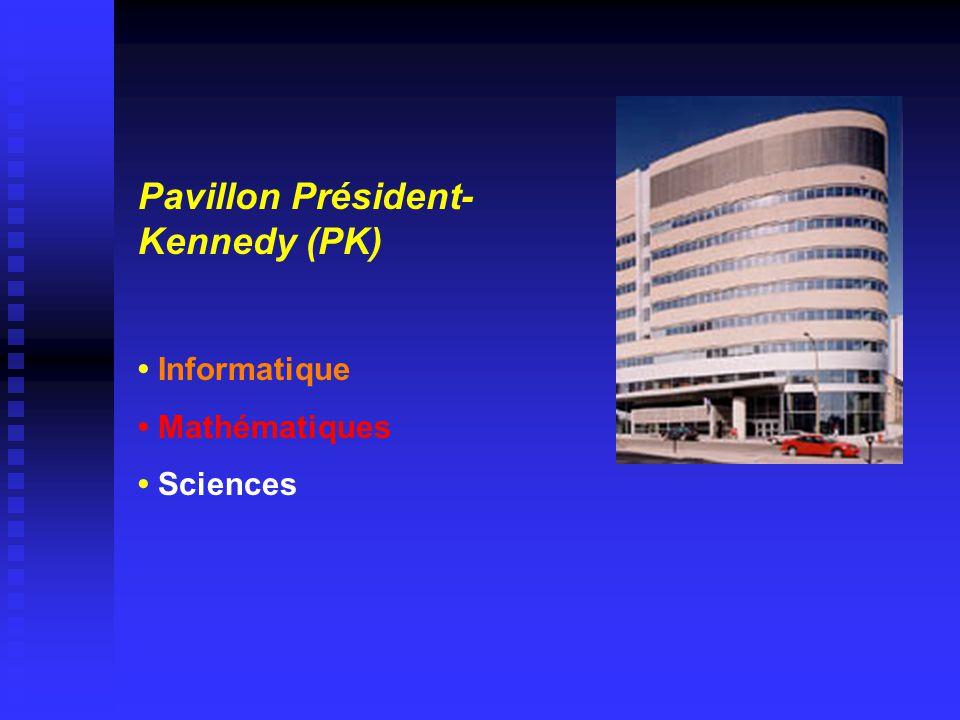 Pavillon Président- Kennedy (PK) • Informatique • Mathématiques • Sciences
