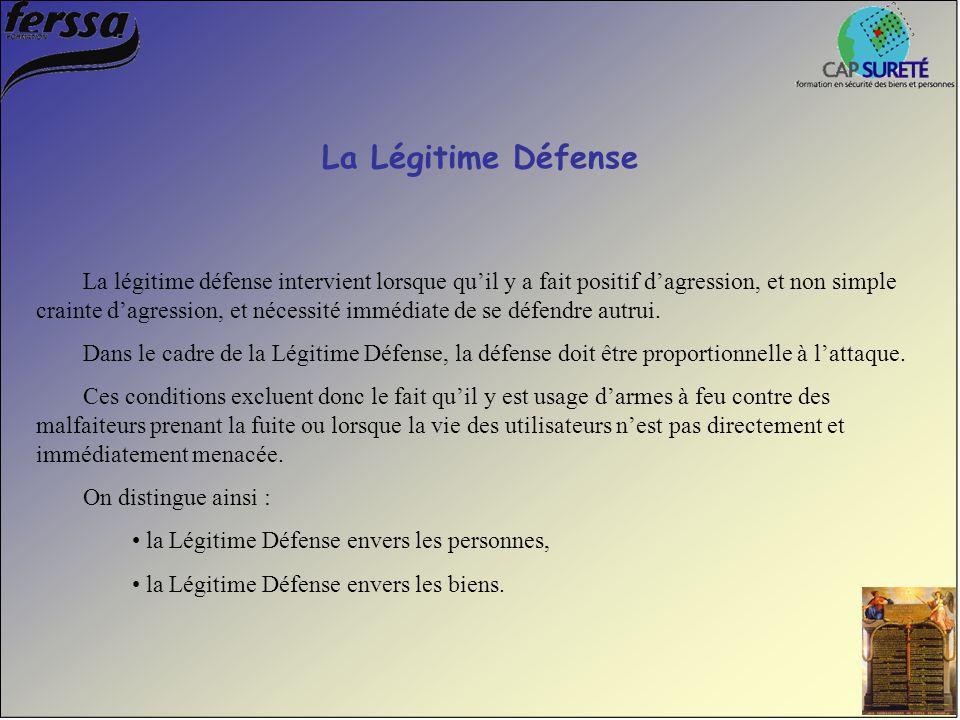 La Légitime Défense La légitime défense intervient lorsque qu'il y a fait positif d'agression, et non simple crainte d'agression, et nécessité immédia