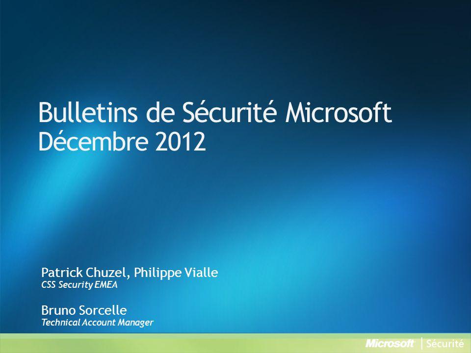 MS12-080 : Des vulnérabilités dans Microsoft Exchange Server pourraient permettre l exécution de code à distance (2784126) - Critique Vulnérabilité•Vulnérabilité d exécution de code à distance •Vulnérabilité de déni de service •CVE-2012-3214 •CVE-2012-3217 •CVE-2012-4791 Vecteurs d attaque possibles •Un message électronique contenant un fichier spécialement conçu •Un flux RSS spécialement conçu Impact•Un attaquant qui parviendrait à exploiter ces vulnérabilités pourrait exécuter du code arbitraire sous le compte LocalService sur le serveur Exchange concerné.