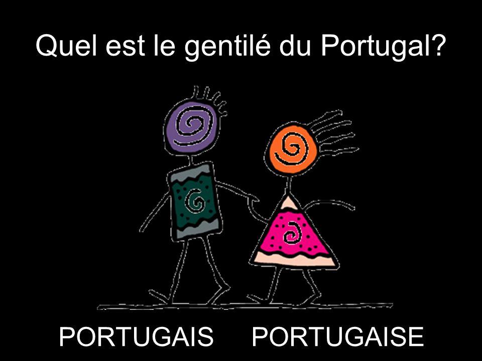 Quel est le gentilé du Portugal? PORTUGAISPORTUGAISE