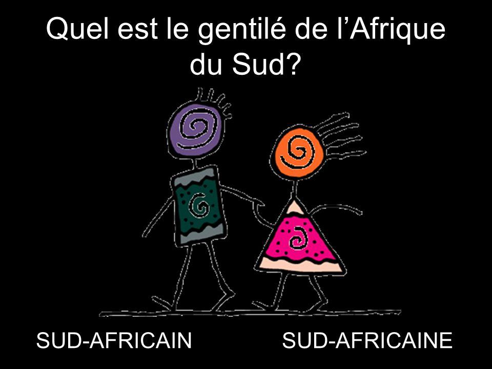 Quel est le gentilé de l'Afrique du Sud? SUD-AFRICAINSUD-AFRICAINE