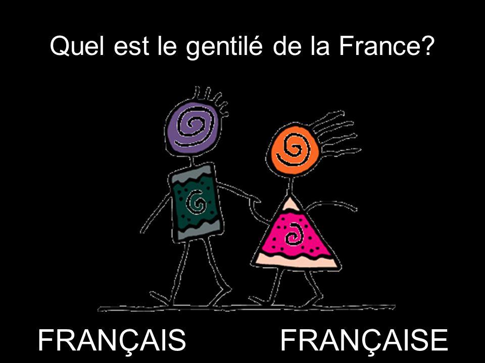 Quel est le gentilé de la France? FRANÇAISFRANÇAISE