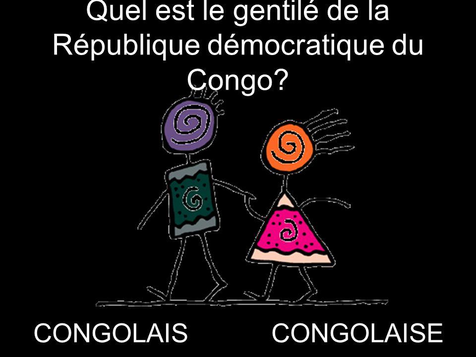 Quel est le gentilé de la République démocratique du Congo? CONGOLAISCONGOLAISE