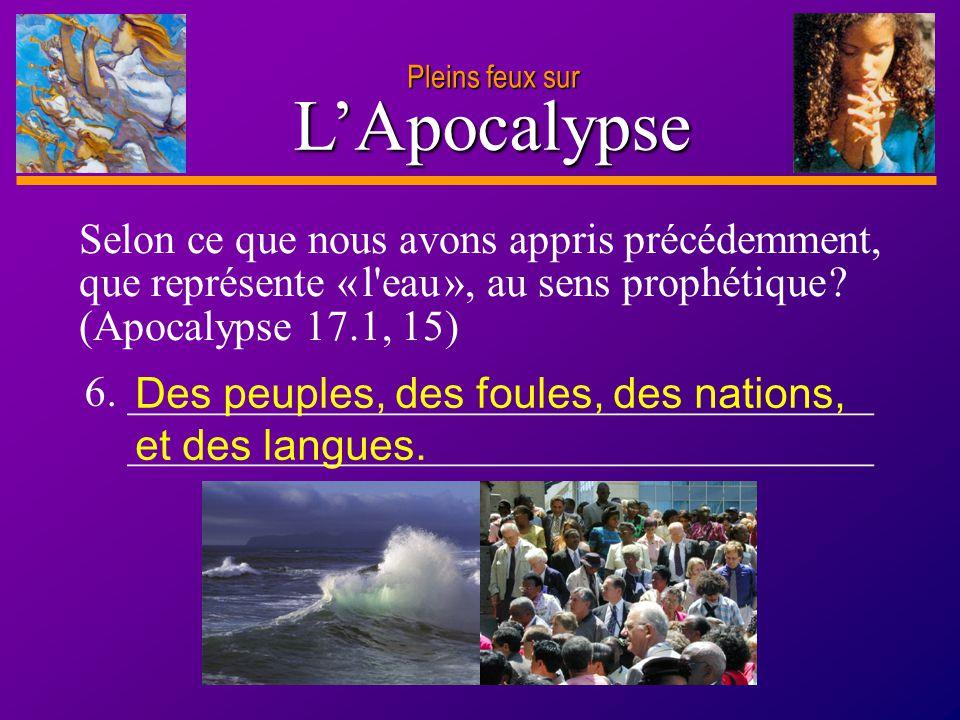 D anie l Pleins feux sur 12 L'Apocalypse Pleins feux sur Dieu veut vous aider à régler les questions qui vous hantent et vous découragent.
