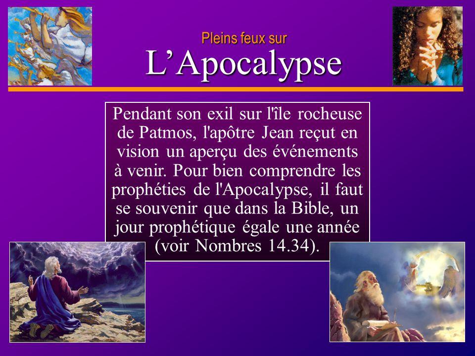 D anie l Pleins feux sur 20 L'Apocalypse Pleins feux sur Des armées considérables envahissent l Empire byzantin, un événement annoncé symboliquement dans le manuscrit apocalyptique de Jean.