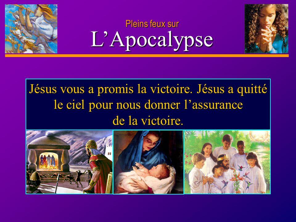 D anie l Pleins feux sur 24 L'Apocalypse Pleins feux sur Désirez-vous vous libérer de l emprise du péché .